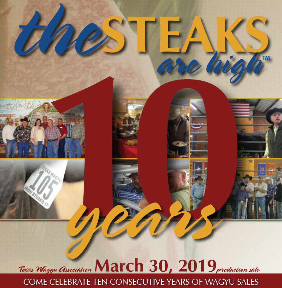 "Sale Catalog Now Available For The 10th Annual ""Steaks Are High"" Wagyu Sale!"